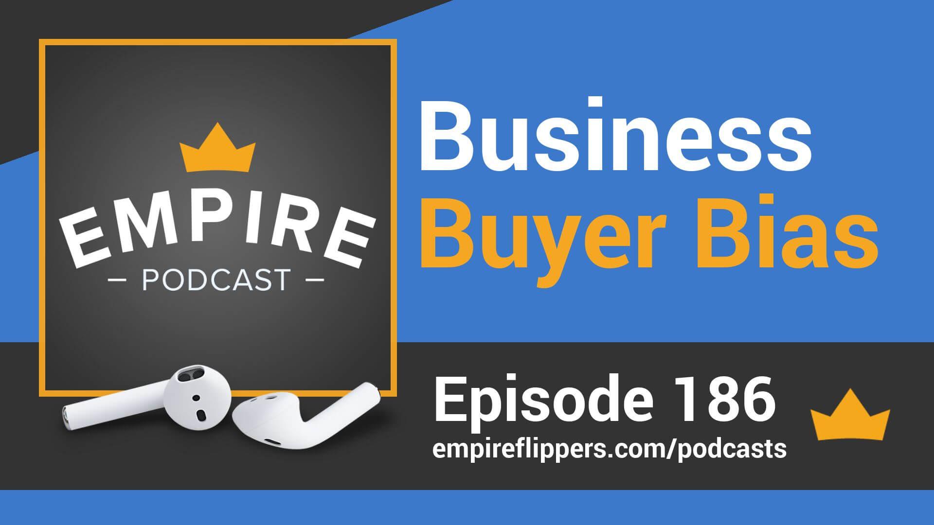 EFP 186 - Business Buyer Bias
