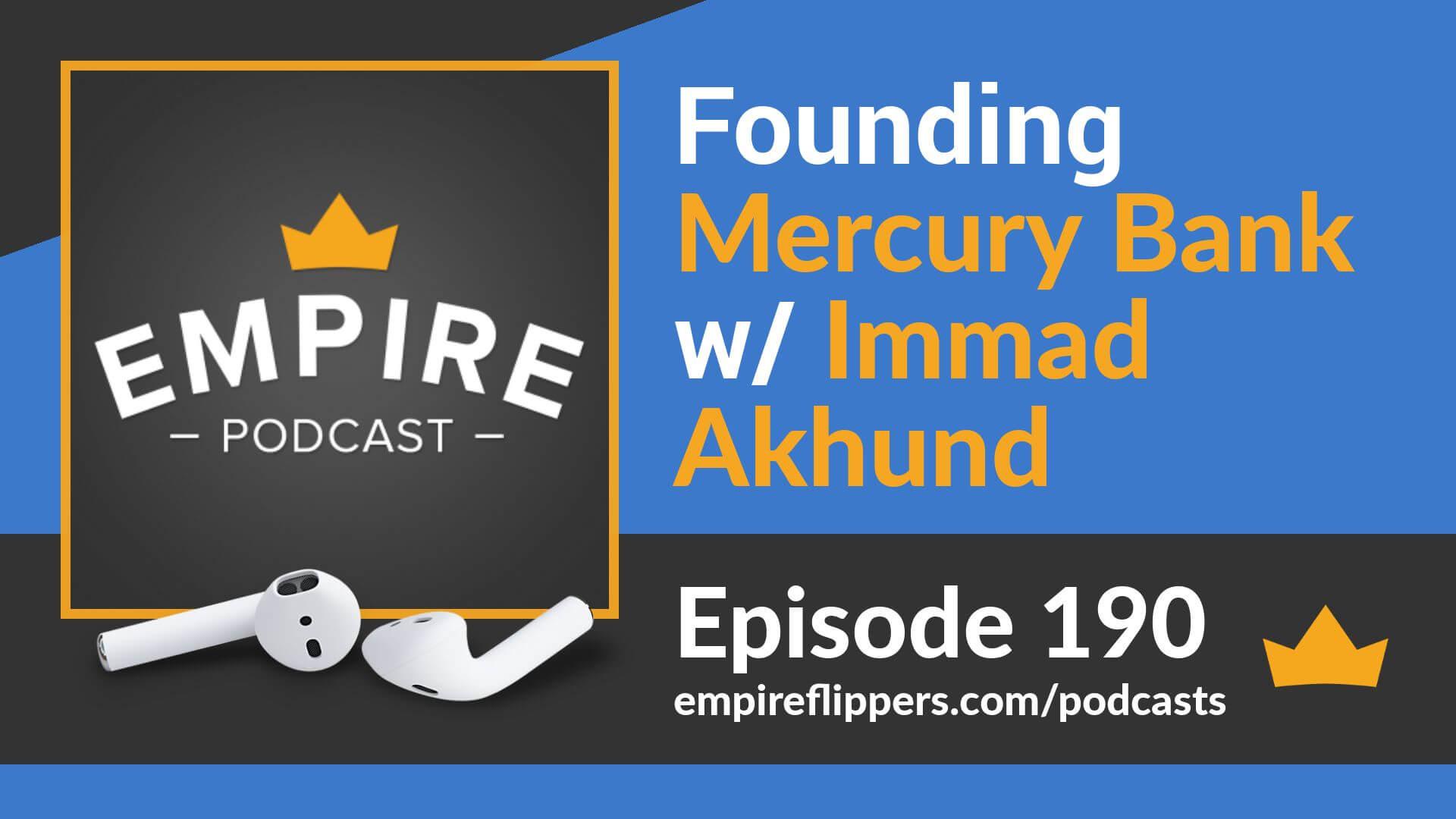 EFP 190 - Founding Mercury Bank with Immad Akhund