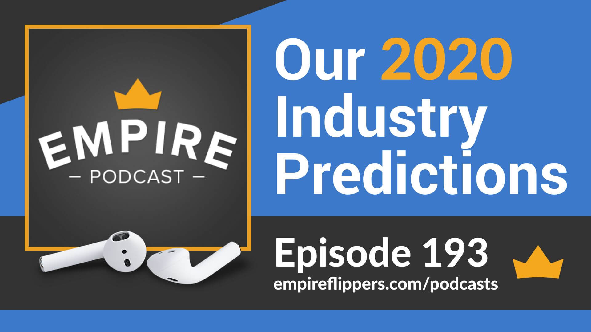 EFP 193 - Our 2020 Industry Predictions