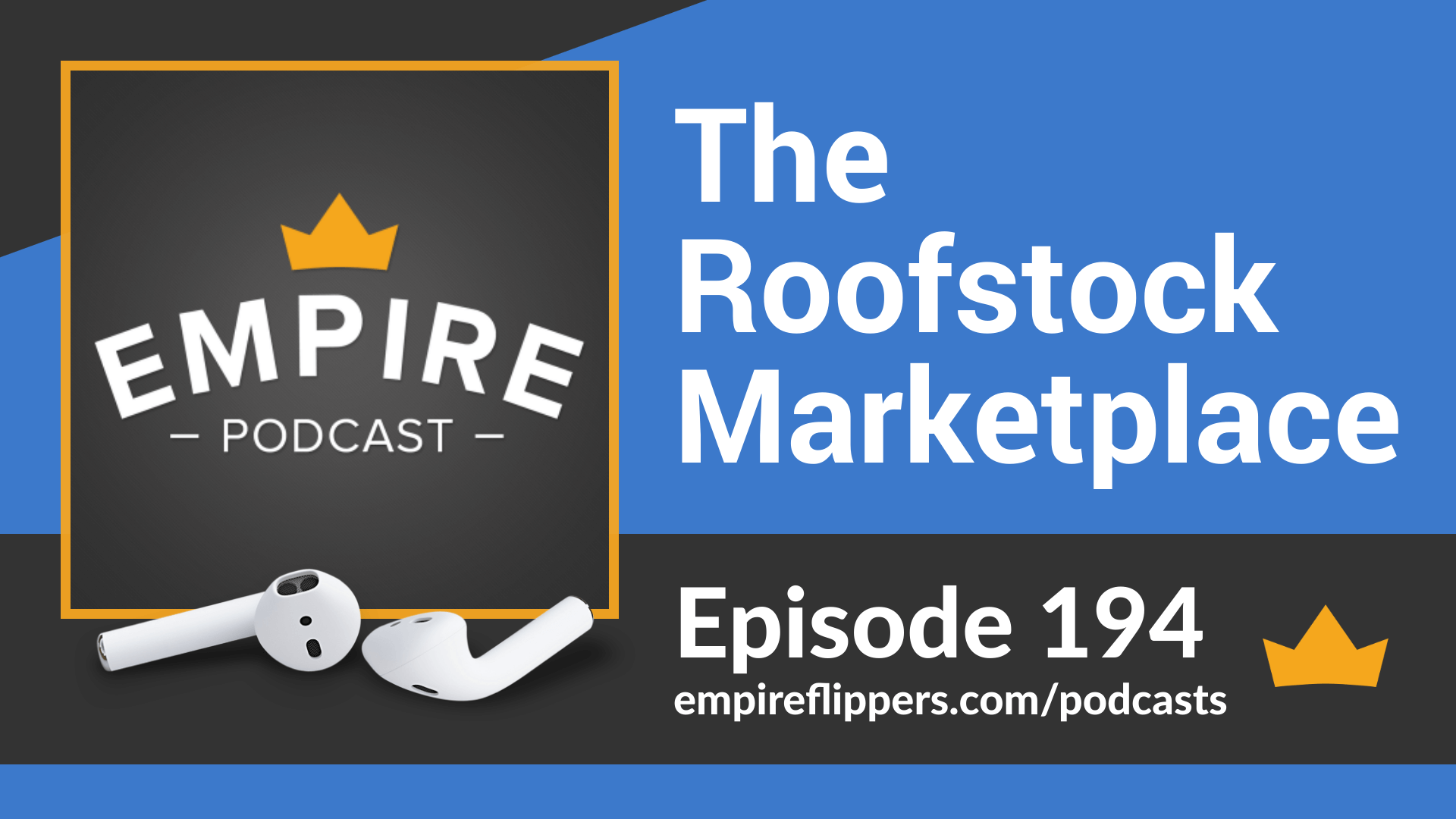 EFP 194 - The Roofstock Marketplace