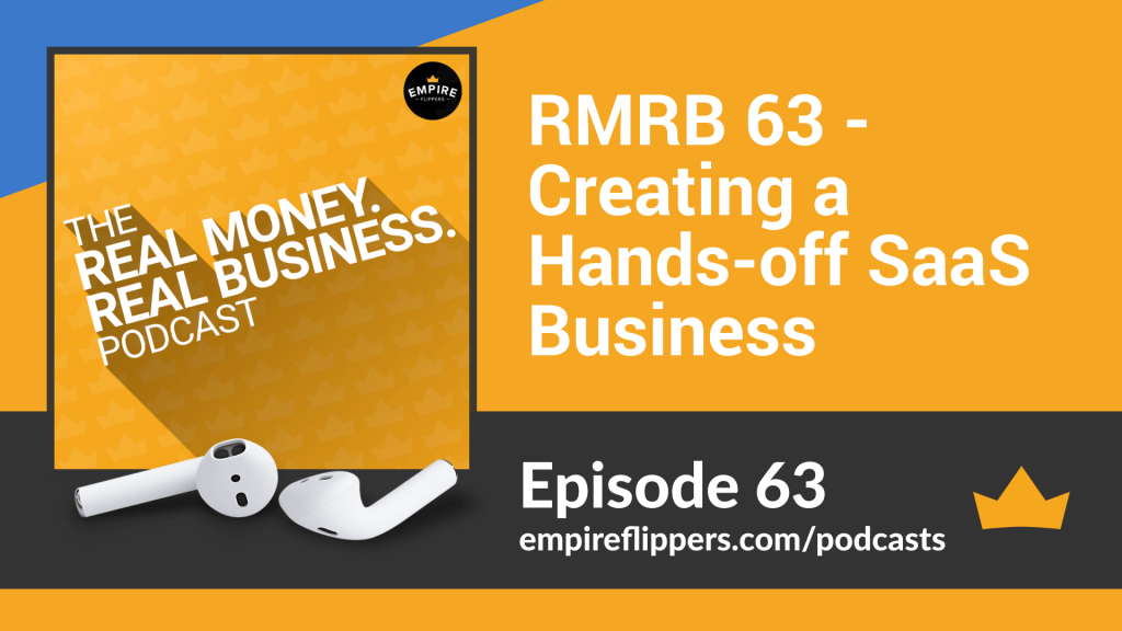RMRB 63 - Creating a Hands-off SaaS Business