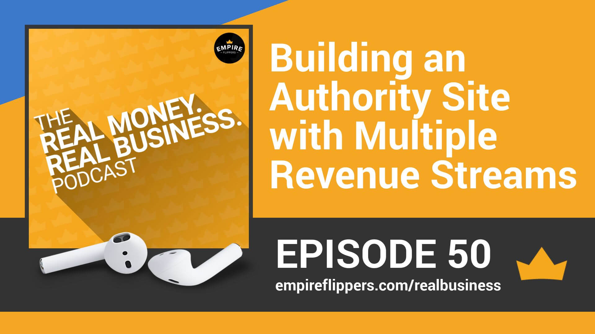 RMRB 50 - Building an Authority Site with Multiple Revenue Streams