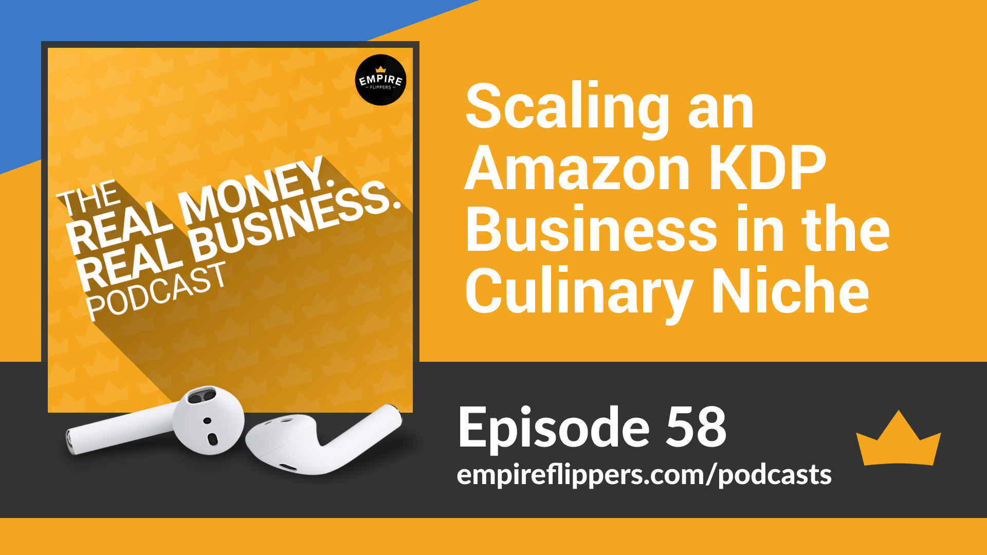 RMRB 58 Scaling an Amazon KDP Business in the Culinary niche