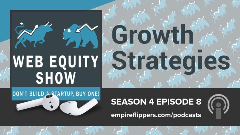 WES S04E08: Growth Strategies