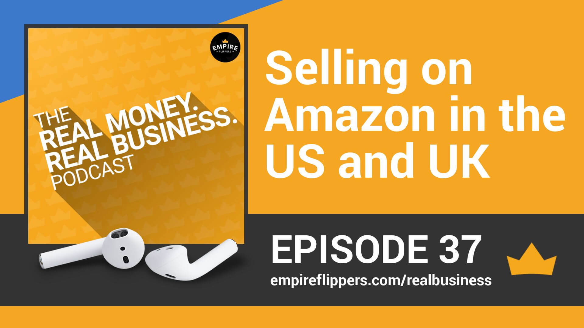 RMRB 37: Selling on Amazon in the US and UK