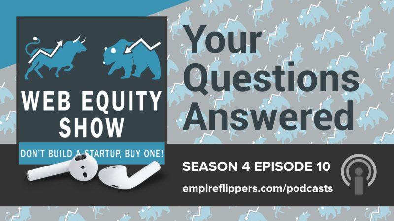 WES S04E10: Your Questions Answered