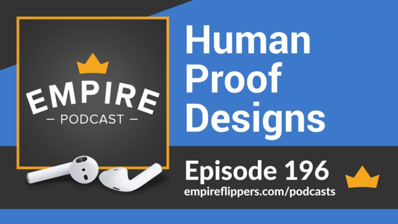 EFP 196: Human Proof Designs