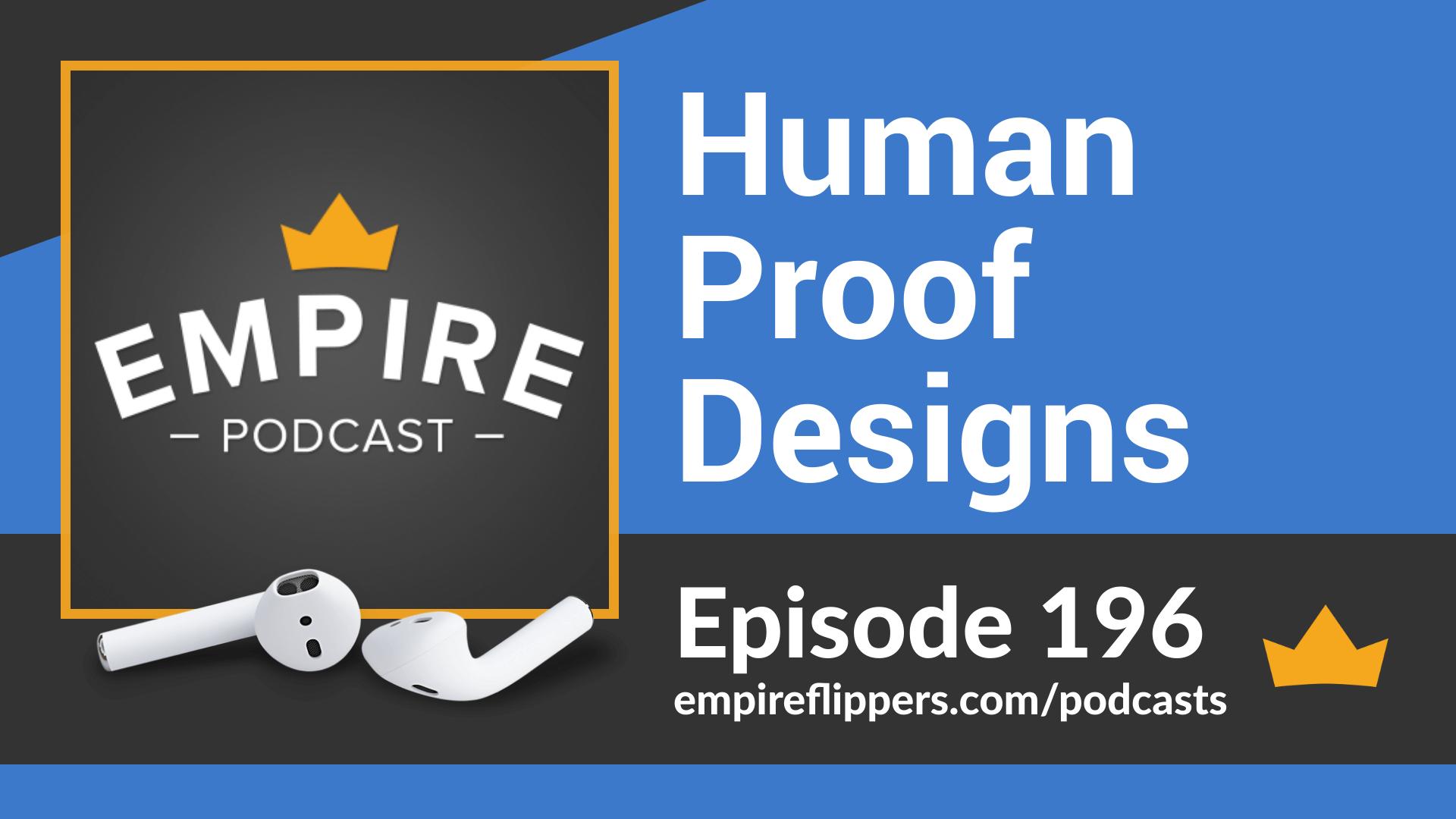 EFP 196 - Human Proof Designs