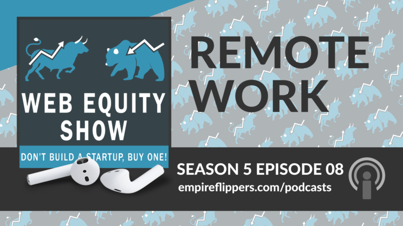 WES S05E08: Remote Work