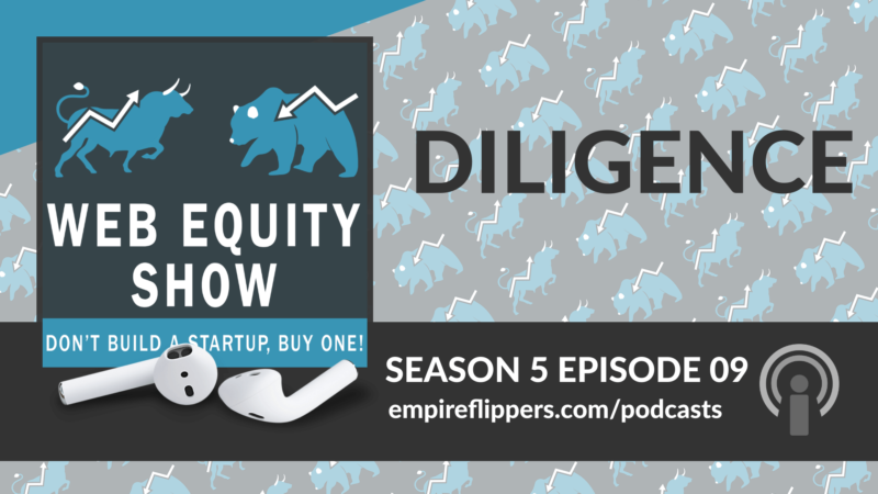 WES S05E09: Diligence