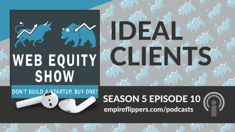 WES S05E10: Ideal Clients