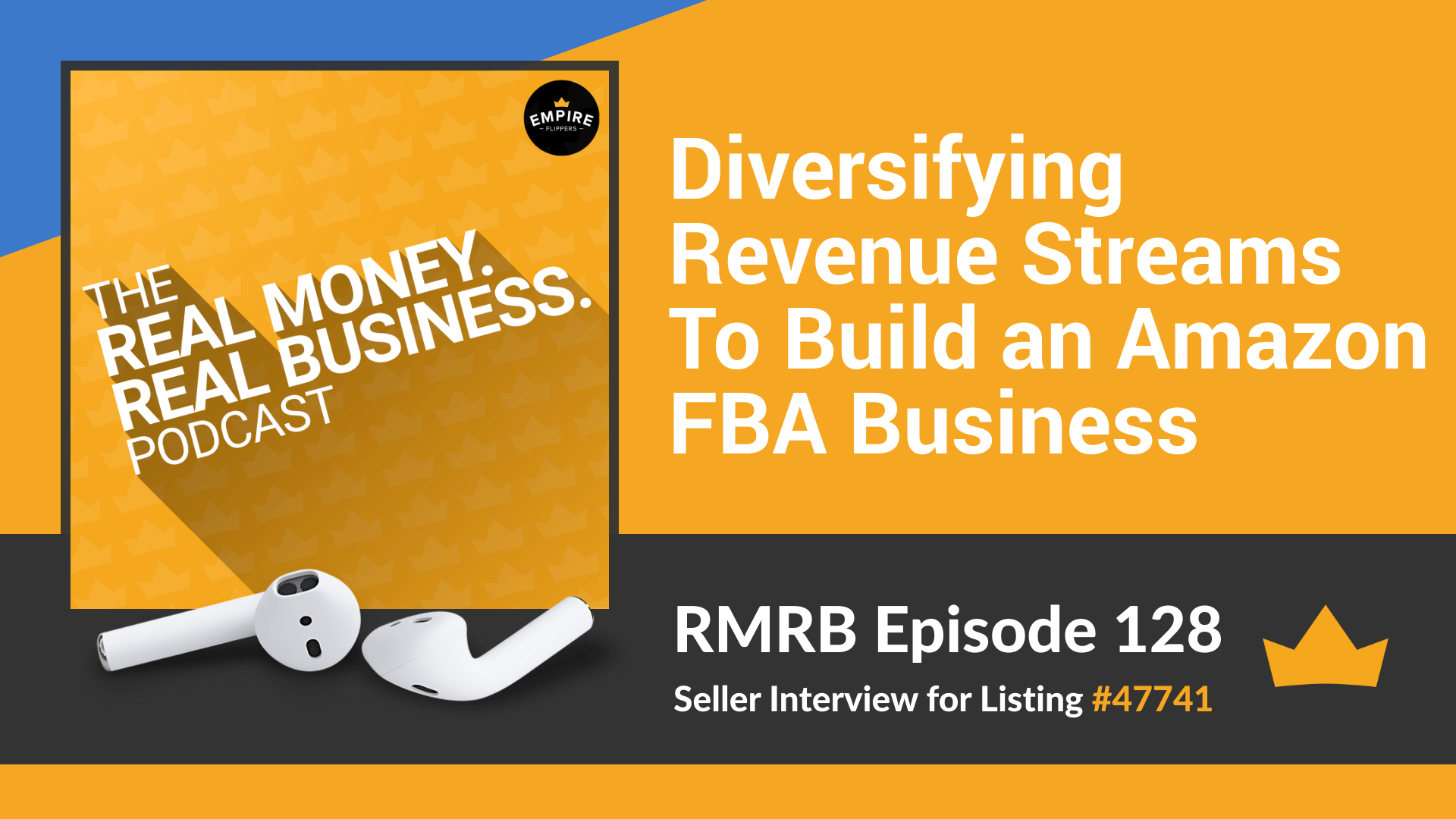 RMRB 128 - Diversifying Revenue Streams To Build an Amazon FBA Business