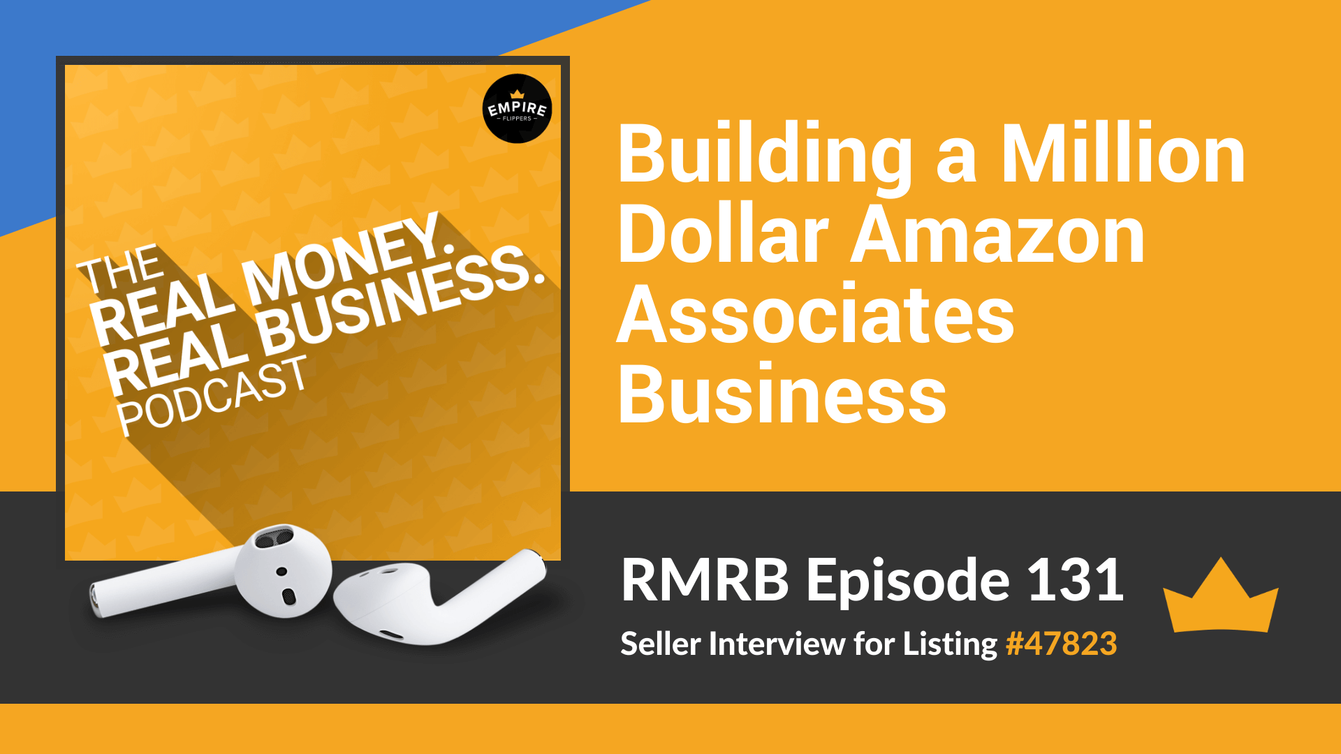 RMRB 131: Building a Million Dollar Amazon Associates Business