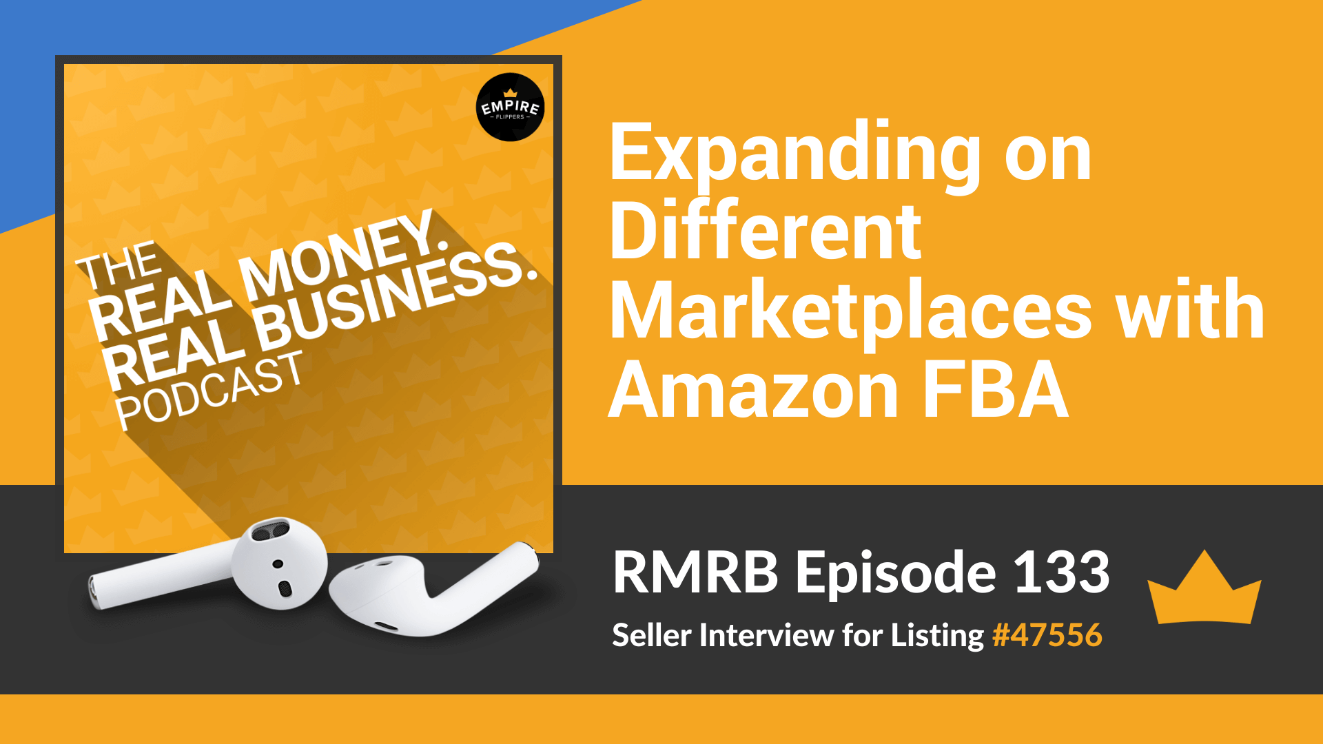 RMRB 133: Expanding on Different Marketplaces with Amazon FBA