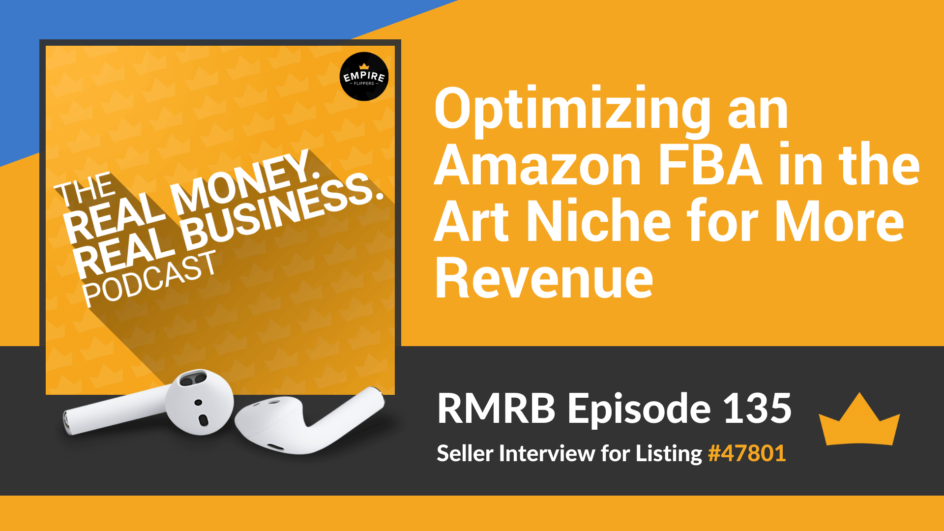 RMRB 135: Optimizing an Amazon FBA in the Art Niche for More Revenue