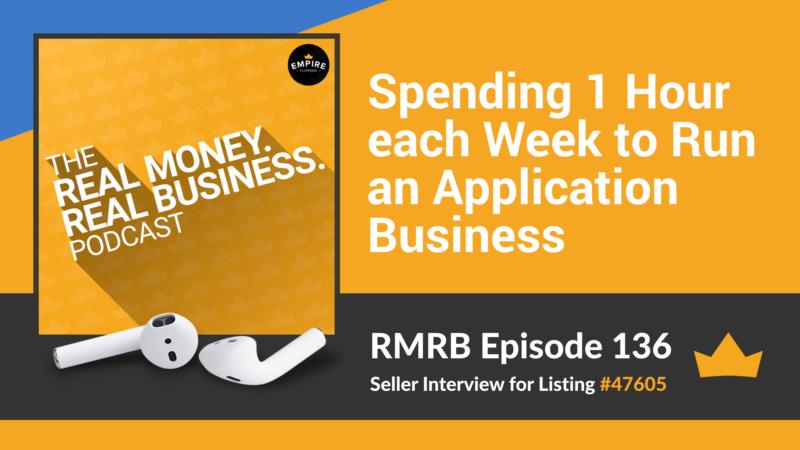RMRB 136: Spending 1 Hour each Week to Run an Application Business