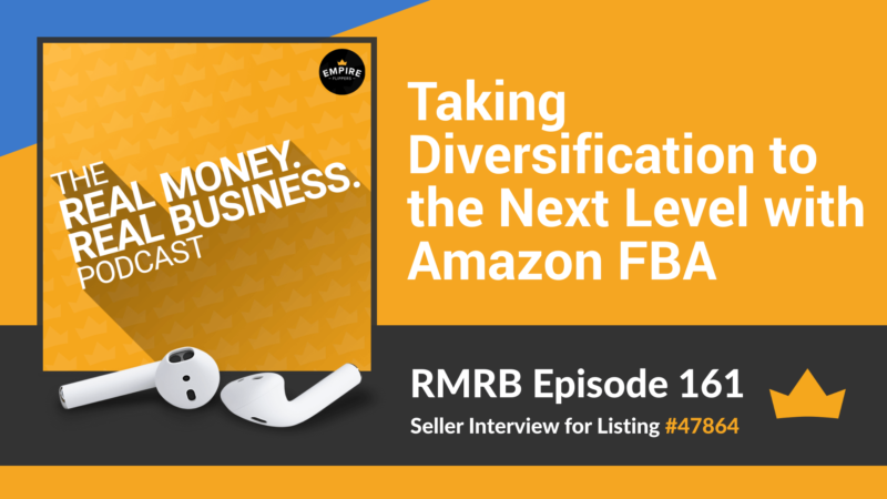 RMRB 161: Taking Diversification to the Next Level with Amazon FBA