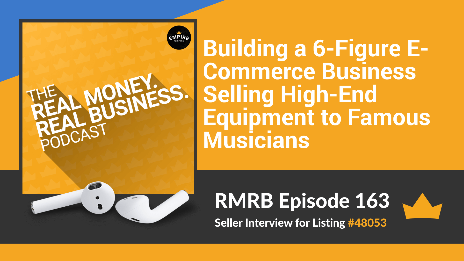 RMRB 163: Building a 6-Figure E-Commerce Business Selling High-End Equipment to Famous Musicians