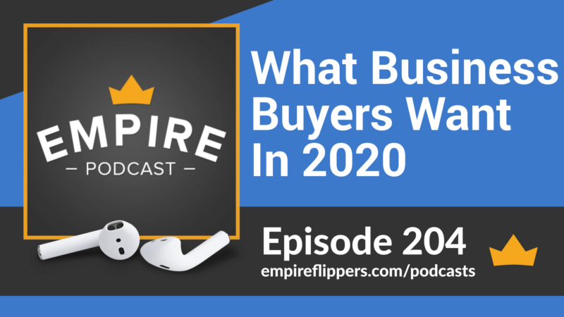 EFP 204: What Business Buyers Want In 2020
