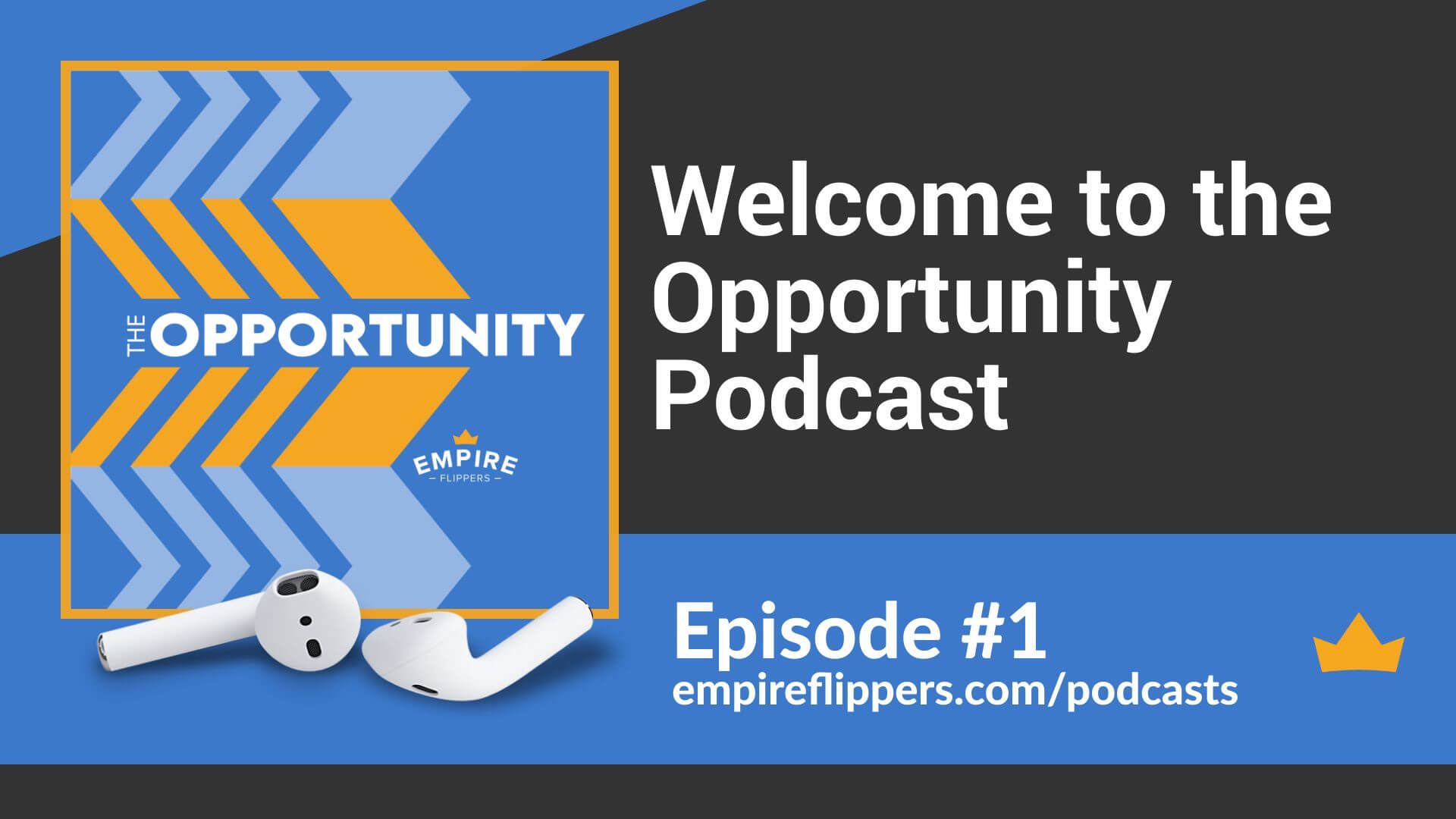 The Opportunity Ep.1: Welcome to The Opportunity Podcast