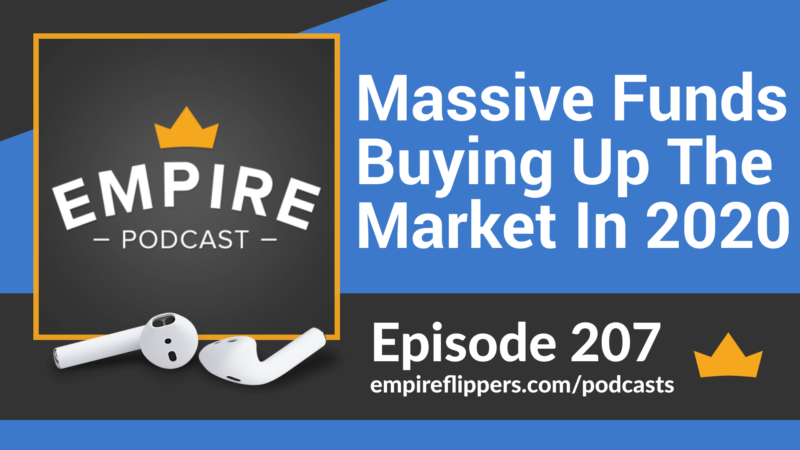 EFP 207: Massive Funds Buying Up The Market In 2020