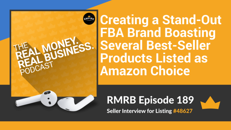 RMRB 189: Creating a Stand-Out FBA Brand Boasting Several Best-Seller Products Listed as Amazon Choice