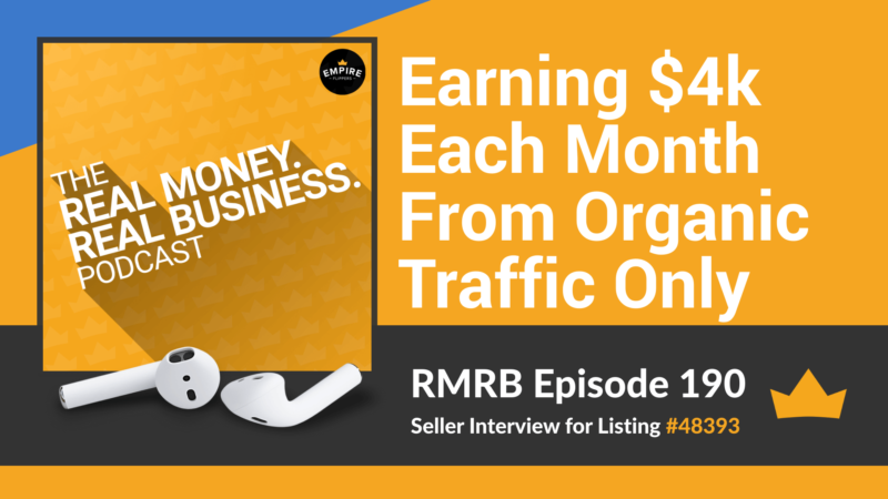 RMRB 190: Earning $4k Each Month From Organic Traffic Only